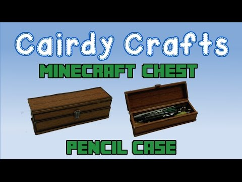 How to make a Minecraft Chest Pencil Case | Foam Board