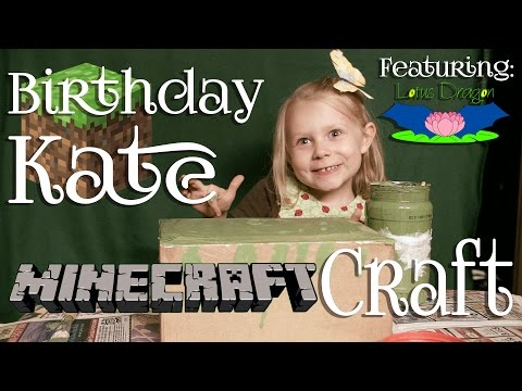 Episode: 4 ~ Birthday Kate's Minecraft . . . Craft!