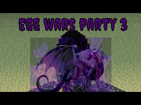 Egg Wars Minecraft (Party 3)