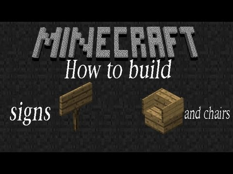 how to build chairs and signs -Minecraft tutorial