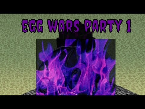 Egg Wars Minecraft (Party 1)