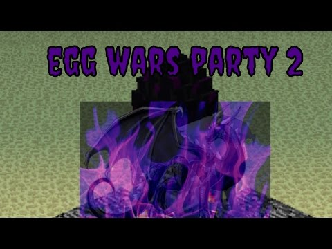 Egg Wars Minecraft (Party 2)