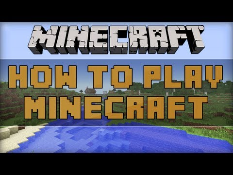 How To Play Minecraft For Newbies