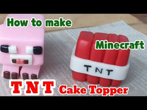 #S17 How to make a Minecraft TNT Cake Topper/ Minecraft TNT Tutorial /TNT Fondant  Cake Topper