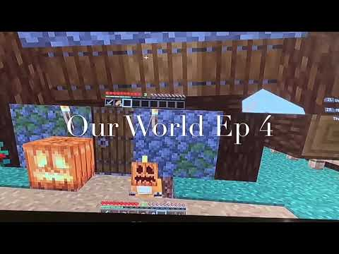 Our World Ep 4: Happy Halloween